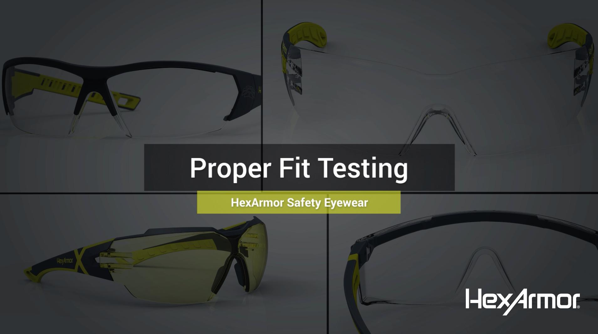 Proper Fitting —HexArmor Safety Eyewear