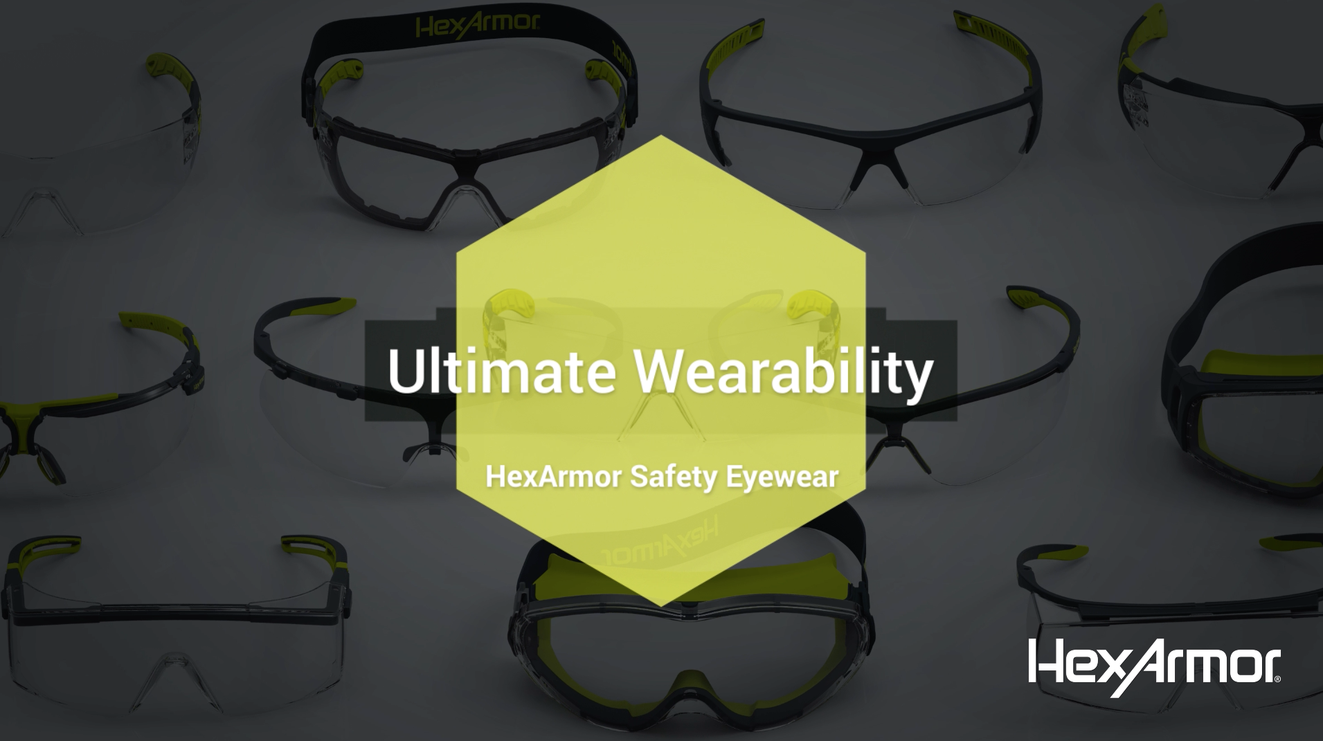 WEARABILITY® — A HexArmor®  Safety Eyewear Exclusive